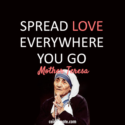 Mother Teresa Quote (About spread love)