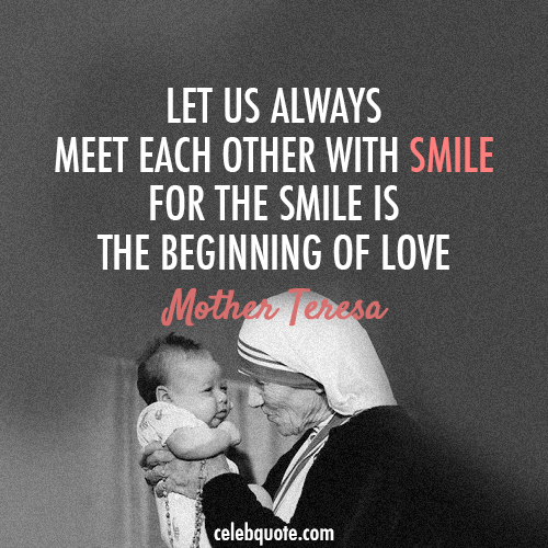Mother Teresa Quote (About smile love)
