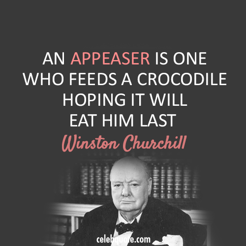 Winston Churchill Quote (About crocodile appeaser)