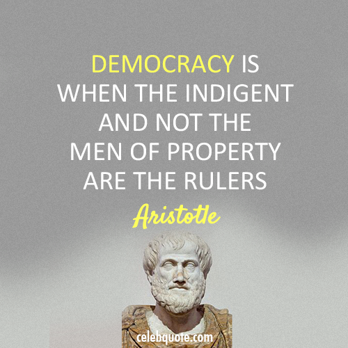 Aristotle Quote (About politics freedom democracy)