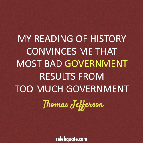 Thomas Jefferson Quote (About history government)