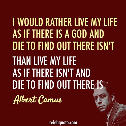 Albert Camus Quote (About religion life god death)