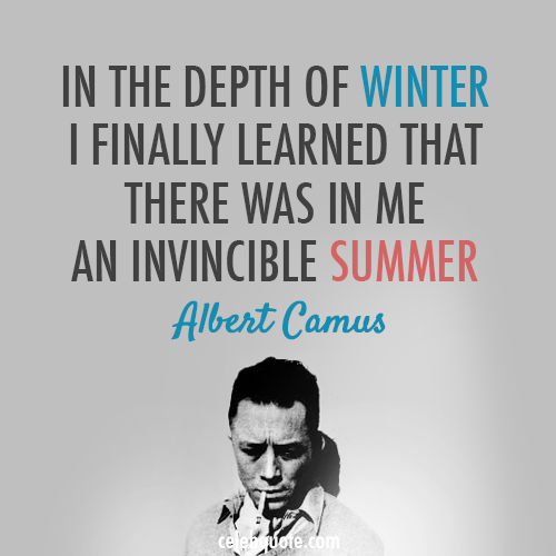 Albert Camus Quote (About winter summer)
