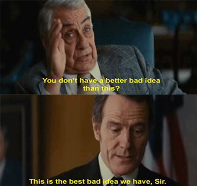 Argo (2012) Quote (About suggestion gifs bad idea)