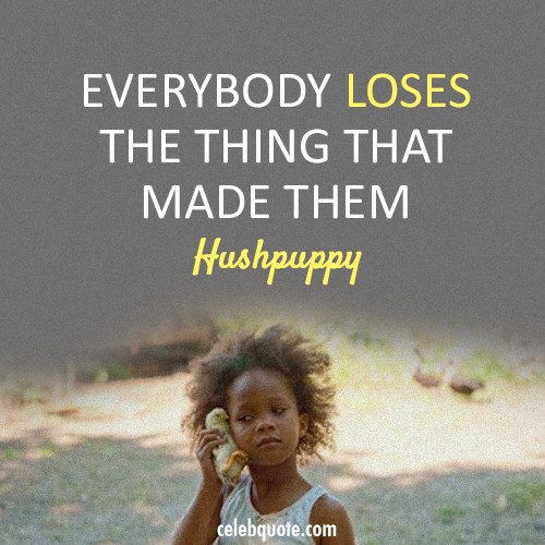 Beasts of the Southern Wild (2012) Quote (About parents lose death)