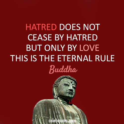 Buddha Quote (About sorry love hatred forgive)