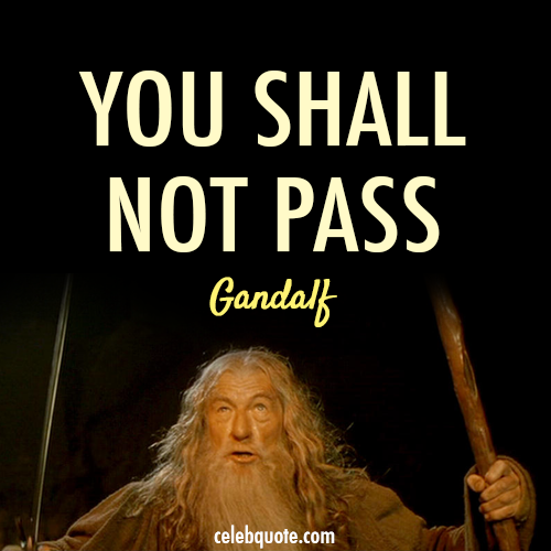 The Lord of the Rings: The Fellowship of the Ring (2001) Quote (About you shall not pass scene dragon)