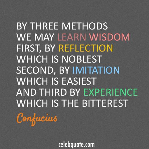 Confucius Quote (About wisdom lesson learn)