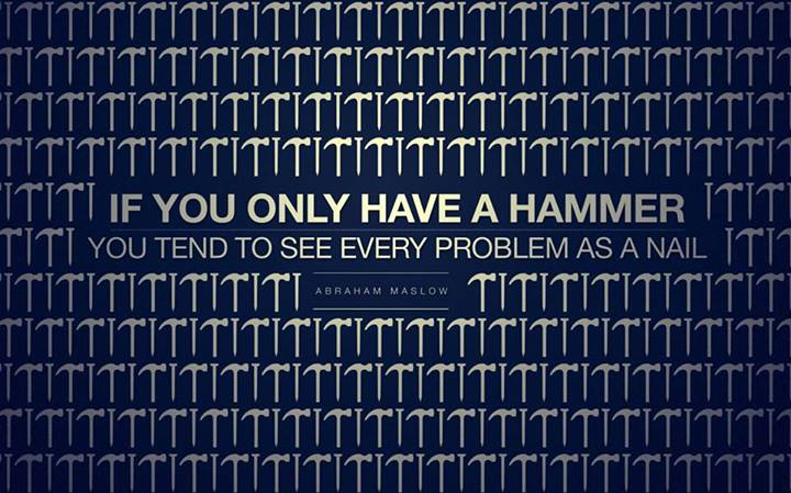 Abraham Maslow Quote (About nail hammer)