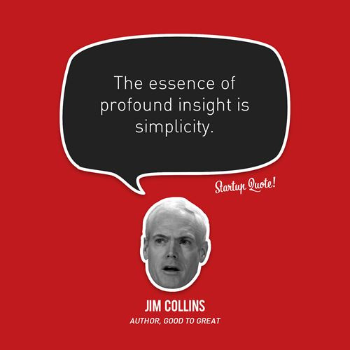 Jim Collins Quote (About simplicity)
