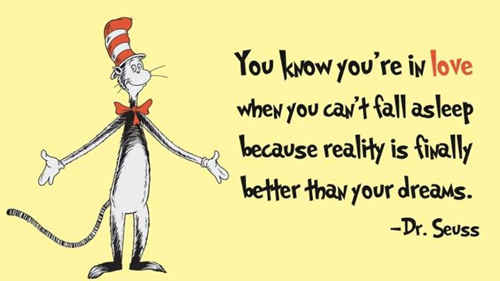 Dr. Seuss Quote (About love dreams asleep)